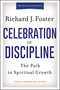 Spiritual Formation Resources By Richard J Foster Renovare